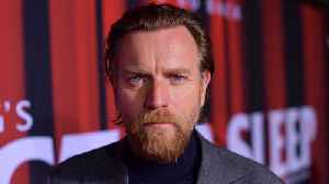 Ewan McGregor's uncle tried to talk him out of Star Wars [Video]