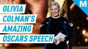 Olivia Colman delivers legendary Oscars speech [Video]