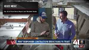First responder contractors break family's trust [Video]