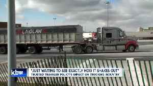 How the new Trusted Traveler Policy will impact the trucking industry [Video]