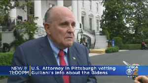 US Attorney In Pittsburgh To Vet Giuliani Information About Bidens [Video]