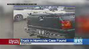 Truck Stolen From Stockton Homicide Victim Found Burned [Video]