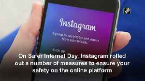 Safer Internet Day Instagram rolls out new tools for online safety [Video]