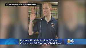 Former Florida Cop Convicted Of Sharing Child Porn [Video]