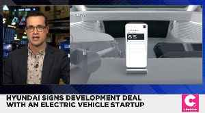 Hyundai Signs Development Deal With an Electric Vehicle Startup [Video]