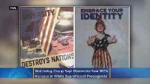 Minnesota Saw A Significant Increase In White Supremacist Propaganda In 2019 [Video]