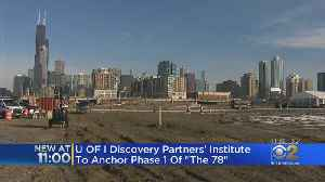 University Of Illinois Research Center To Anchor First Phase Of The 78 Megadevelopment [Video]