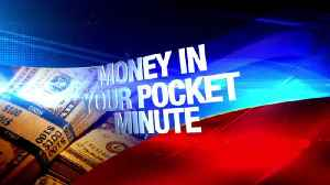 Money in Your Pocket Minute: 8-17-16 [Video]