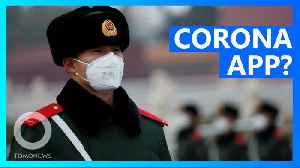 China has a coronavirus 'close contact detector' app [Video]