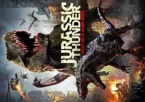Jurassic Thunder movie [Video]