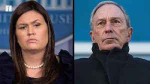 News video: Sarah Sanders' Ironic Attack Against Michael Bloomberg