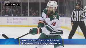 'Minnesota Will Always Be Home': Jason Zucker Thanks Wild Fans [Video]