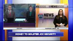 Money to bolster JCC security [Video]