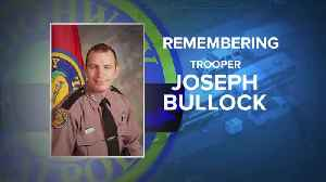 Remembering Trooper Joseph Bullock [Video]