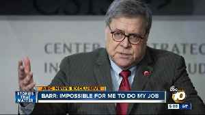 News video: Barr: 'Impossible' for me to do my job