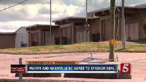 Mayor Cooper, Nashville SC reach deal on MLS stadium; demolition process will begin 'immediately' [Video]