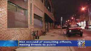 News video: Man Arrested, Accused Of Making Threats And Assaulting Officers