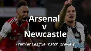 Premier League match preview: Arsenal v Newcastle [Video]