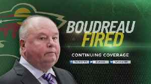 News video: Wild Head Coach Bruce Boudreau Fired