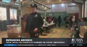 Demanding Answers: Grand Central Restaurants Say Homeless Are Costing Them Business [Video]