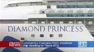 Report: Coronavirus Evacuees From Japanese Ship Heading To Travis AFB [Video]