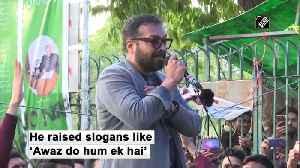 Filmmaker Anurag Kashyap joins Jamia protest [Video]