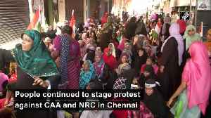 Anti CAA protest continues in Chennai [Video]