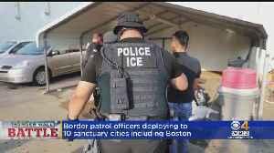 As Border Patrol Deploys To Sanctuary Cities Like Boston, Democrats Speak Out [Video]