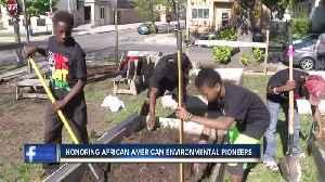 Honoring African American environmental pioneers [Video]
