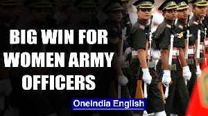 News video: SC orders Army to grant permanent commission to women officers| OneIndia News