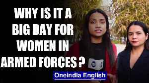 News video: All you need to know about SC order on permanent commission for women in the Army|OneInida News