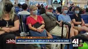 Man quarantined in Vietnam due to layover in China [Video]