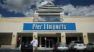Pier 1 Imports Files For Chapter 11 Protections [Video]