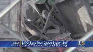 Teen Girl Drives Stolen Golf Cart Off 2-Story Construction Building In San Jose [Video]