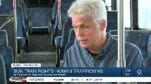 Sun Tran implements changes to fight human trafficking [Video]