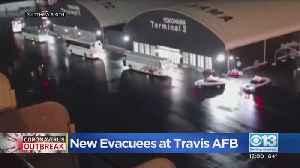 New Coronavirus Evacuees Arrive At Travis AFB [Video]