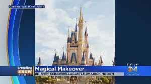 Disney World's Cinderella Castle Getting A Makeover [Video]