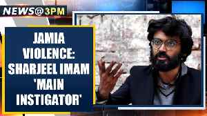 Sharjeel Imam named main instigator in Jamia violence, booked for sedition | OneIndia News [Video]