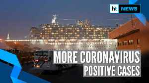 News video: Two more Indians onboard quarantined cruise ship tested positive for coronavirus