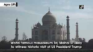 News video: President Trump may visit Taj Mahal, beautification drive begins in Agra