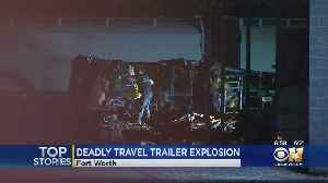 RV Fire & Explosion Leaves 1 Dead in Fort Worth [Video]