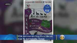 FDA Announces Dog Food Recall Due To Salmonella Threat [Video]