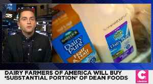 Dairy Farmers of America Will Buy 'Substantial Portion' of Dean Foods [Video]