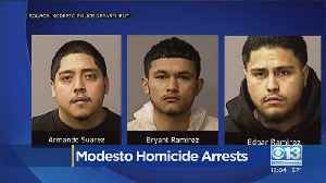 3 Arrested In Connection To Modesto Man's Killing [Video]