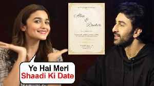 Alia Bhatt With Ranbir Kapoor REVEALS Her Marriage Date   Shocking Details [Video]