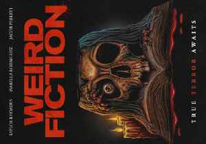 Weird Fiction movie trailer [Video]