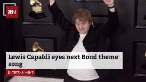 Lewis Capaldi Wants To Be Involved With James Bond [Video]