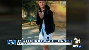 Boy, 15, stabbed to death at Chula Vista birthday party [Video]