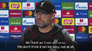 Klopp: Liverpool have a chance in second leg against Atletico [Video]