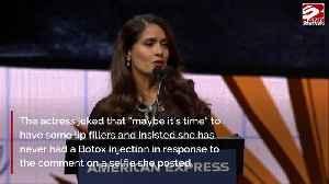 Salma Hayek shuts down troll who suggests she's had Botox [Video]